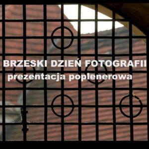 Prezentacja zdjęć II Brzeskiego Dnia Fotografii